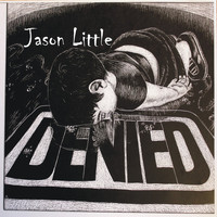 Jason Little - Denied
