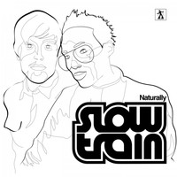 Slow Train Soul - Naturally