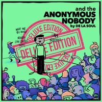 De La Soul - and the Anonymous Nobody... (Deluxe Version [Explicit])