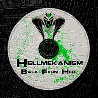 Hellmekanism - Back From Hell