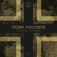 Tom Hades - Control The Mind