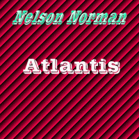 Nelson Norman - Atlantis