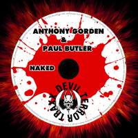 Anthony Gorden & Paul Butler - Naked