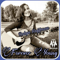 Robyn Hoffman - Forever Young