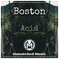 Boston - Acid
