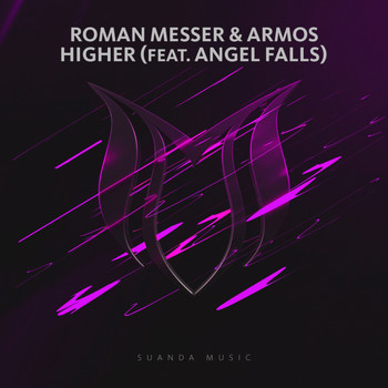 Roman Messer & Armos feat. Angel Falls - Higher