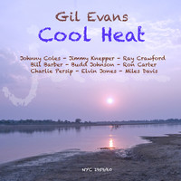 Gil Evans - Cool Heat
