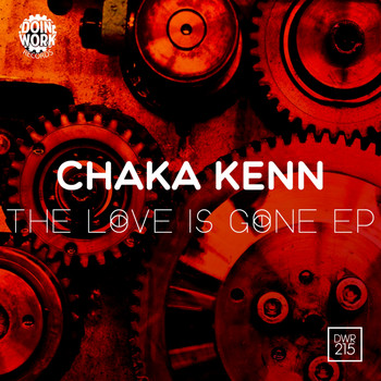 Chaka Kenn - The Love Is Gone