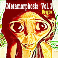 Drogao - Metamorphosis, Vol. 1