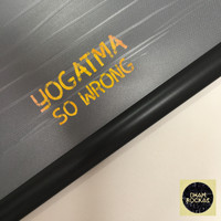 Yogatma - So Wrong