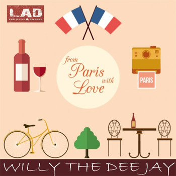 wiLLy The Dee Jay - From Paris With Love