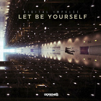 Digital Impulse - Let Be Yourself