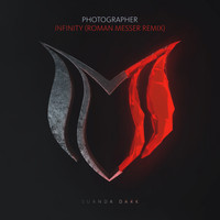 Photographer - Infinity (Roman Messer Remix)