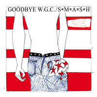 S*M*A*S*H - Goodbye Welwyn Garden City