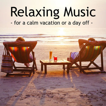 Lounge Music Café, Relajación, Relaxing Mindfulness Meditation Relaxation Maestro - Relaxing Music For a Calm Vacation or a Day Off