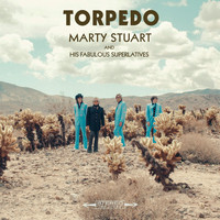 Marty Stuart And His Fabulous Superlatives - Torpedo