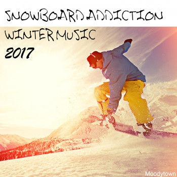 Various Artists - Snowboard Addiction Winter Music 2017