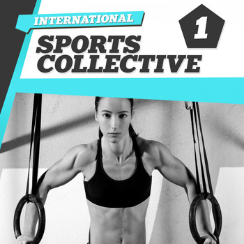 Various Artists - International Sports Collective 1