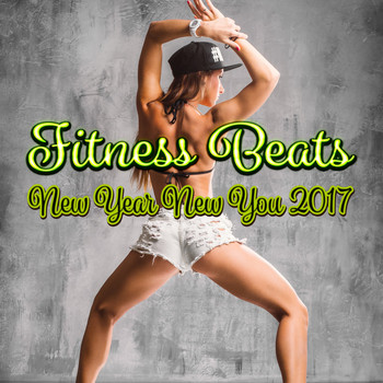 Various Artists - Fitness Beats: New Year New You 2017