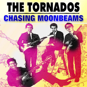 The Tornados - Chasing Moonbeams