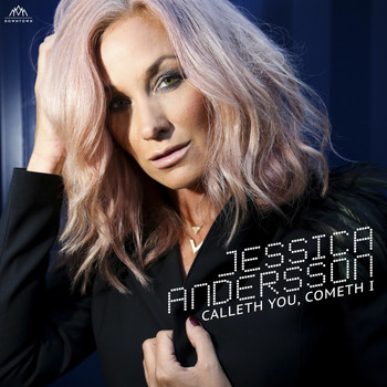 Jessica Andersson - Calleth You, Cometh I
