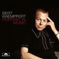 Bert Kaempfert And His Orchestra - Portrait In Music