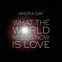 Andra Day - What the World Needs Now Is Love