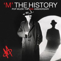 M - The History - Pop Muzik the 25th Anniversary