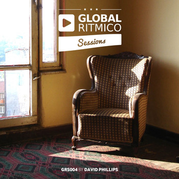 Various Artists - Global Ritmico Sessions #4 (Mixed By David Phillips)