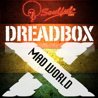Dreadboxx - Mad World