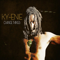 Ky-enie - Change Things - Single