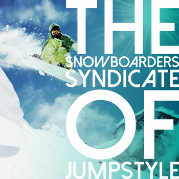 Various Artists - The Snowboarders Syndicate of Jumpstyle