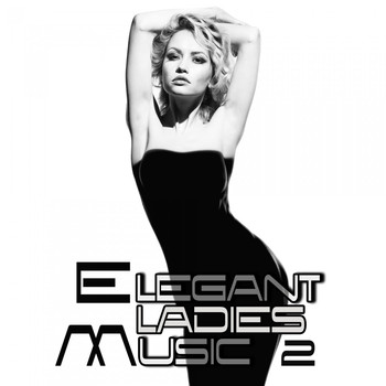 Various Artists - Elegant Ladies Music 2