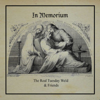 The Real Tuesday Weld - In Memorium