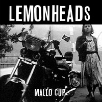 The Lemonheads - Mallo Cup