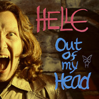 HELLE - Out of My Head