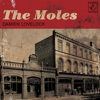 The Moles - Damien Lovelock