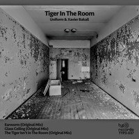 Uniform & Xavier Bakall - Tiger in the Room