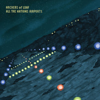 Archers Of Loaf - All The Nations Airports
