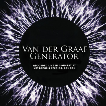 Van Der Graaf Generator - Live In Concert at Metropolis Studios, London