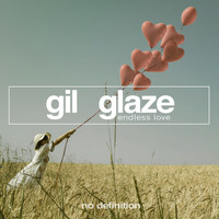 Gil Glaze - Endless Love
