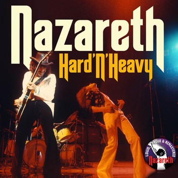 Nazareth - Hard 'n' Heavy