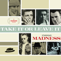 Madness - Take It or Leave It
