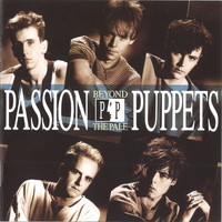 Passion Puppets - Beyond the Pale (Deluxe Edition [Explicit])