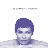 Lisa Stansfield - The Moment (Deluxe Edition)