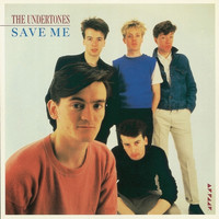 The Undertones - Save Me