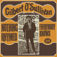 Gilbert O'Sullivan - Nothing Rhymed / Everybody Knows