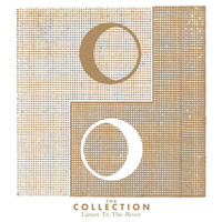 The Collection - Listen to the River
