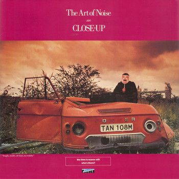 Art Of Noise - Close-Up