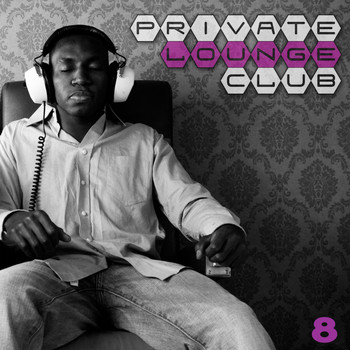 Various Artists - Private Lounge Club 8
